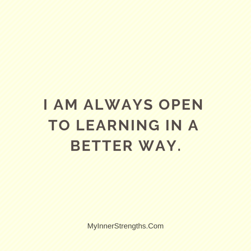 14 1 I am always open to learning in a better way.