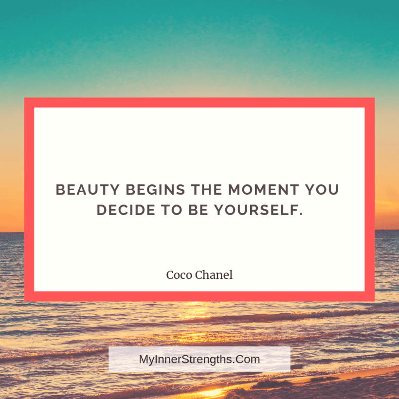 Confidence Quotes and Affirmations My Inner Strengths3 Beauty begins the moment you decide to be yourself.​