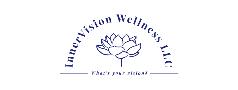 InnerVision Wellness LLC Whats your vision