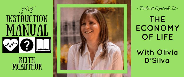 The Economy of Life | Olivia D'Silva | My Instruction Manual