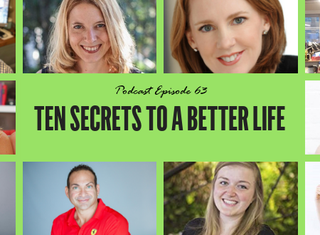 10 Secrets to a Better Life