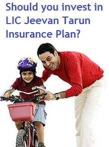 LIC Jeevan Tarun Insurance Plan for children