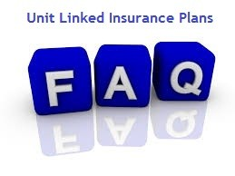 FAQs on Unit Linked Insurance Plan-ULIP