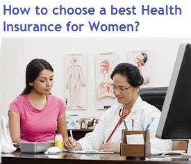 How to choose best health insurance in india for women