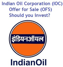 Indian Oil Corporation IOC Offer for Sale OFS