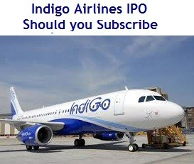 Indigo Airlines IPO - Should you subscribe