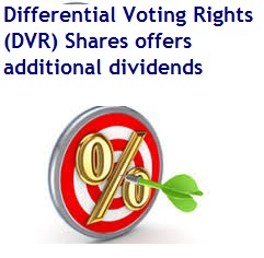 Differntial Voting Rights-DVR-Shares-should you invest