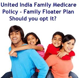United India Family Medicare Policy Review