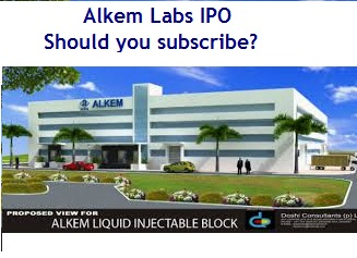 Alkem Labs IPO Review - Should you subscribe