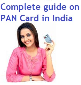 Complete guide on PAN Card in India