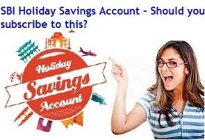 SBI Holiday Savings Account Review