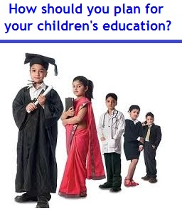 How should you plan for your childrens education