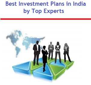 Best Investment Ideas and Plans in India by Top Experts