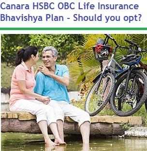 Canara HSBC OBC Life Insurance Bhavishya Plan review