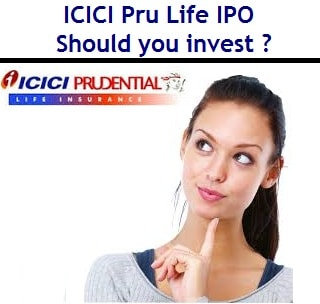 ICICI Pru Life IPO - Should you invest