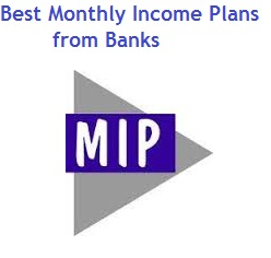 Best Monthly Income Plans from Banks