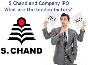 S Chand and Company IPO - What are the hidden factors