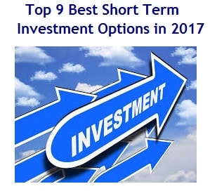 Top 9 Best Short Term Investment Options in 2017