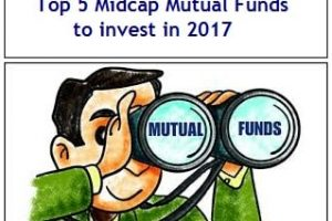 Top 5 Midcap Mutual Funds to invest in 2017