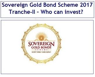 Sovereign Gold Bond Scheme July 2017 Tranche-II