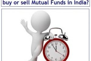 What is the Cut-off time to buy or sell Mutual Funds in India?