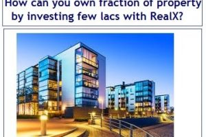 How can you own fraction of property by investing few lacs in India with RealX?