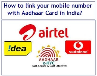 How to link your mobile number with Aadhaar Card in India