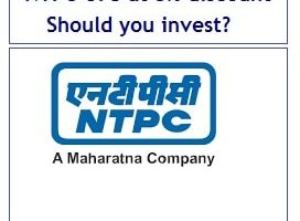 NTPC Offer for Sale (OFS) at 5% discount – Should you invest?