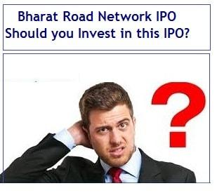 Bharat Road Network IPO - Should you Invest in this IPO