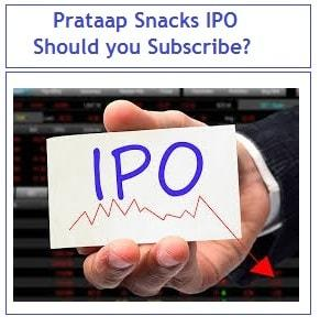 Prataap Snacks IPO - Should you subscribe