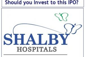 Shalby Hospitals IPO – Should you Invest to this IPO?
