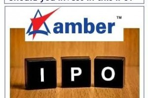 Amber Enterprises IPO – Should you Invest in this IPO or not?