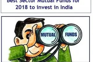 10 Best Sector Mutual Funds to invest in 2018 in India