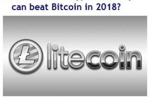 How Litecoin Cryptocurrency can beat Bitcoin in 2018-min