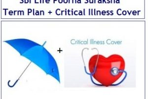 SBI Life Poorna Suraksha Term Insurance Plan with Critical Illness – Should you opt?