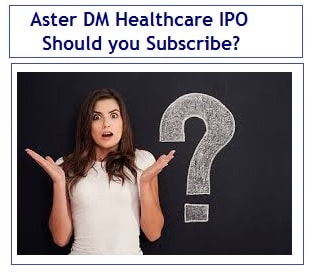 Aster DM Healthcare IPO Review - Should you subscribe-min