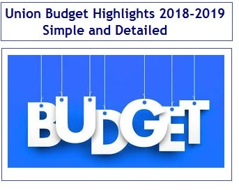 Union Budget Highlights 2018-2019 in Simple and Detailed-min