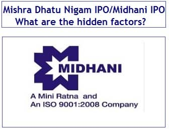 Mishra Dhatu Nigam Ltd IPO, Midhani IPO Review - Should you invest in this IPO