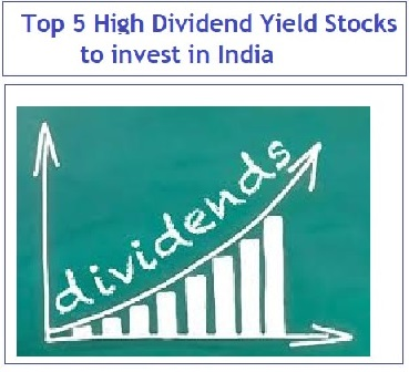 Top 5 high dividend yield stocks to invest in india - High div stocks ...