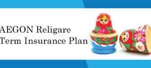 Top and Best Term Insurance Plans in India in 2018-Aegon Religare term plan