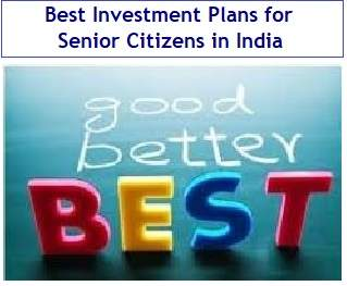 Best Investment Plan in India for Senior Citizens ...