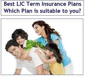 Best LIC Term Insurance Plans – Which Plan is suitable to you-min