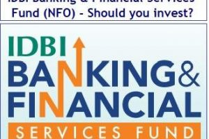 IDBI Banking and Financial Services Fund (NFO) – Should you invest?