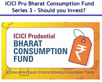 ICICI Prudential Bharat Consumption Fund – Series 3 - Should you invest-min