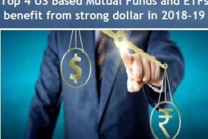 Top 4 US Based Mutual Funds and ETFs that benefit from strong dollar