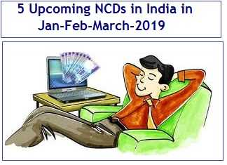 Upcoming NCDs in India in Jan-Feb-March-2019