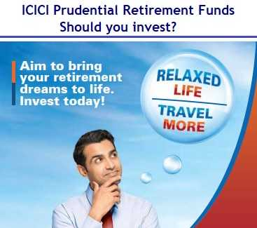 ICICI Prudential Retirement Funds Review