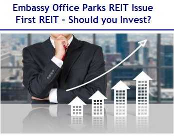 Embassy Office Parks Ltd REIT Public Issue Review