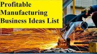 Low Investment Manufacturing business ideas