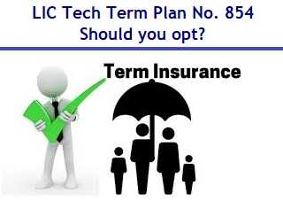 LIC Tech Term – Online Term Insurance Plan No. 854 Review